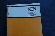 CASE DROTT 45 CRUZ AIR EXCAVATOR Owner Operator Maintenance Manual book wheel