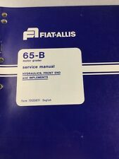 Fiat Allis 65-B Motor Grader Hydraulics, Front End and Implements Service Manual