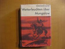 Konstantin Sedych- Wetterleuchten über Mungalow- Roman in zwei Teilen DDR 1961