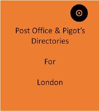 Post Office & Pigot`s 60 Local Directories for London on 2 discs in Pdf