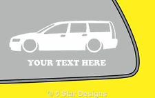 2x LOW YOUR TEXT Volvo V70 estate T5 Turbo 2nd Gen outline sticker Decal 62