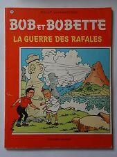 BOB ET BOBETTE n° 179  LA GUERRE DES RAFALES ( EAUBO )  réédition