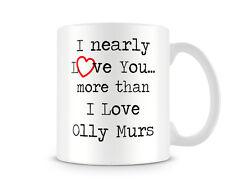 Stampato Tazza In Ceramica Quasi Love You Più Di I Love Olly Murs Economici