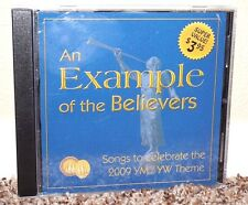 An Example of the Believers CD LDS Mormon Songs 2009 Young Women Men Theme