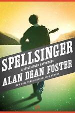 The Spellsinger Adventures: Spellsinger 1 by Alan Dean Foster (2014, Paperback)