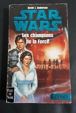 Star Wars Académie Jedi Tome3 Les Champions de Force Fleuve Noir Kevin Anderson