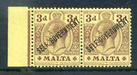 Malta 1922 Self Govt. Crown CA 3d mint pair under-inked ovpt.  (2019/06/05#07)