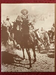 Pancho Villa Rides 11x14 Photo Old West Collectors Series