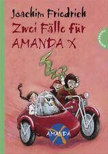 Zwei Fälle für Amanda X: Amanda und die Detektive / Bella und der Poltergeist. S