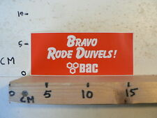 STICKER,DECAL BRAVO RODE DUIVELS BAC VOETBAL ? SOCCER ?
