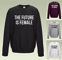 THE FUTURE IS FEMALE Sweatshirt JH030 Sweater Jumper Cool Feminist Top