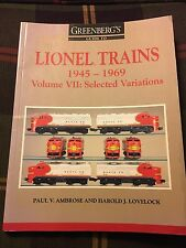 Greenbergs Guide to Lionel Trains: 1945-1969, Volume VII: Selected Variations