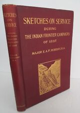 SKETCHES ON SERVICE, 1897 Indian Frontier Campaigns by Major E A P Hobday, Illus