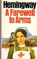 A Farewell to Arms,Ernest Hemingway