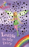 Louise the Lily Fairy (Rainbow Magic) by Daisy Meadows, Acceptable Used Book (Pa