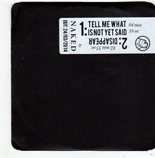 (FG266) Naked, Tell Me What Is Not Yet Said - 2014 unopened DJ CD