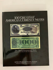 100 Greatest American Currency Notes, 1st Edition