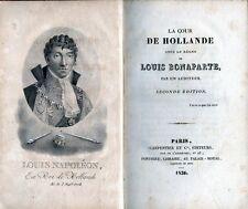 C1 NAPOLEON Cour HOLLANDE SOUS REGNE LOUIS BONAPARTE Lodewijk PAYS BAS 1806 1810