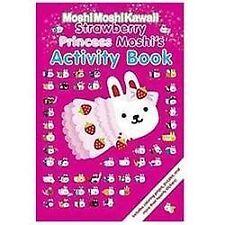 MoshiMoshiKawaii: Strawberry Princess Moshi's Activity Book - Good - Mind Wave I