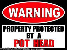 Pot Head Warning Sign Sticker Decal DZ WS342