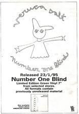 "21/1/95PGN28 SINGLE ADVERT 7X5"" VERUCA SALT : NUMBER ONE BLIND"