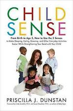 USED (GD) Child Sense: From Birth to Age 5, How to Use the 5 Senses to Make Slee