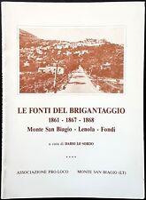 Dario Lo Sordo, Le fonti del Brigantaggio (1861-1867-1868). Monte San Biagio...
