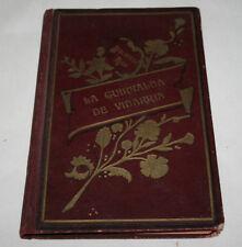 LA GUIRNALDA DE VIDARRIA LUISA Y MARIA EL INCENDIO, CRISTOBAL SCHMID 1911, LIBRO