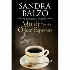Murder on the Orient Espresso (A Maggy Thorsen Mystery) by Balzo, Sandra