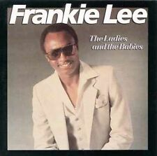 "FRANKIE LEE CD: ""THE LADIES AND THE BABIES"" FACTORY SEALED NEW, 1984, 1997 ISSUE"