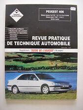 revue technique automobile RTA  PEUGEOT 406 ess 4 cyl ; TD ,  XUD...berline 4 p