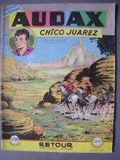 ► AUDAX - CHICO JUAREZ - N°64  RETOUR - 1957