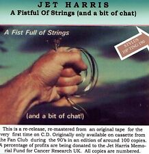 "JET HARRIS  ""FISTFUL OF STRINGS (AND A BIT OF CHAT)""  CD NEW RELEASE"