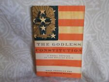 The Godless Constitution A Moral Defence of the Secular State 2005 Paperback