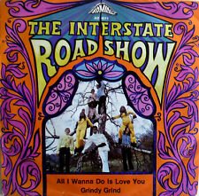 "7"" 1969 RARE IN VG++ ! THE INTERSTATE ROADSHOW : All I Wanna Do Is Love You"