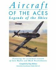 Aircraft of the Aces: Legends of the Skies-Tony Holmes