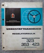 IHC Schlepper 323 + 353 + 423 Werkstatthandbuch Regelhydraulik