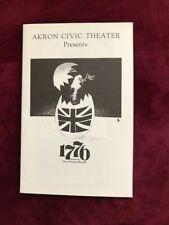 "theatre program ""1 7 7 6""   Theatre Now tour (sometime in the 1970's) Akron"