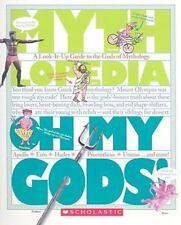New - Oh My Gods!: A Look-It-Up Guide to the Gods of Mythology (Mythlopedia)