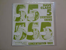 "DAVE CLARK FIVE: Everybody Knows-Concentration Baby-Holland 7"" 1967 Columbia PSL"