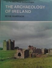 The Archaeology Of Ireland by Peter Harbison. First edition 1976. AH6057.