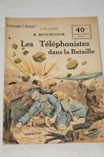 COLLECTION PATRIE N°49 TELEPHONISTES DANS LA BATAILLE LAPORTE 1918 ILLUSTRE