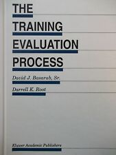 The Training Evaluation Process - Basarab & Root