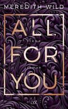 All for You - Liebe / Bridge Reihe Bd.2 von Meredith Wild (2018, Taschenbuch)