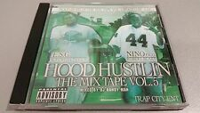 HOOD HUSTLIN : The Mixtape Vol. 5  (E.S.G. SCREWED UP CLICK & NINO P.K.O)