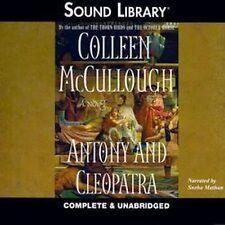 Colleen McCULLOUGH / ANTONY & CLEOPATRA     [ Audiobook ]