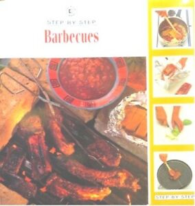 Step by Step Barbecue by Cara Hobday (Book, 1996)