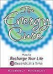 The Energy Cure: How to Recharge Your Life 30 Seconds at a Time
