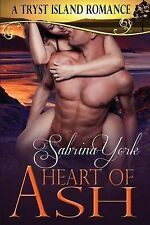 Heart of Ash: A Tryst Island Erotic Romance (Tryst Island Series) (Volume 4)