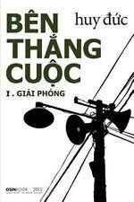 Ben Thang Cuoc I - Giai Phong: By Duc, Huy